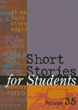 Short Stories for Students : Presenting Analysis, Context, and Criticism on Commonly Studied Short Stories