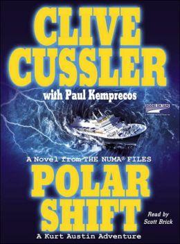 Polar Shift: A Kurt Austin Adventure (NUMA Files Series)