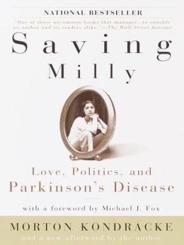Saving Milly: Love, Politics, and Parkinson's Disease