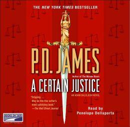 A Certain Justice (Adam Dalgliesh Series #10)