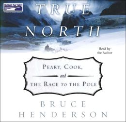 True North: Peary, (Lib)(CD)