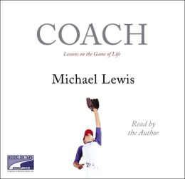 Coach: Lessons on the Game of Life