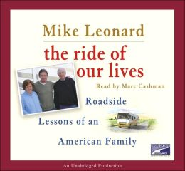 Ride of Our Lives: Roadside Lessons of an American Family