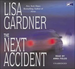 The Next Accident (FBI Profiler Series #3)