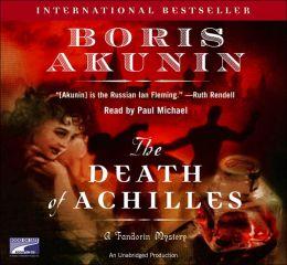 The Death of Achilles (Erast Fandorin Series #3)