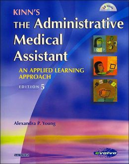 Kinn's The Administrative Medical Assistant with Student Study Guide (Revised Reprint) Package