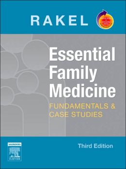 Essential Family Medicine: Fundamentals and Cases With STUDENT CONSULT Online Access