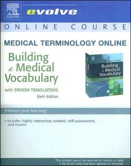 Medical Terminology Online for Building a Medical Vocabulary (User Guide and Access Code)