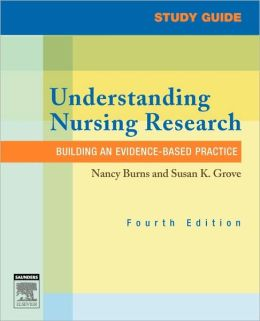 Study Guide for Understanding Nursing Research: Building an Evidence-Based Practice
