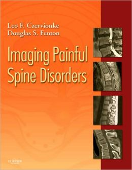 Imaging Painful Spine Disorders - Expert Consult