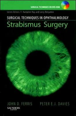 Surgical Techniques in Ophthalmology Series: Strabismus Surgery: Text with DVD