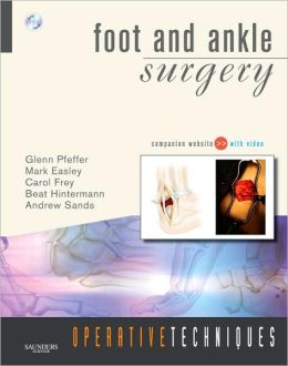 Operative Techniques: Foot and Ankle Surgery: Book, Website and DVD