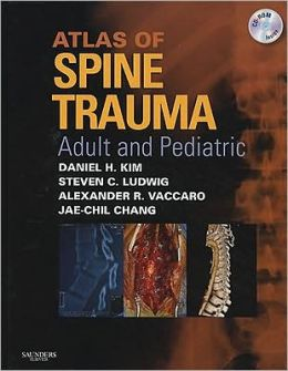 Atlas of Spine Trauma with CD-ROM: Adult & Pediatric