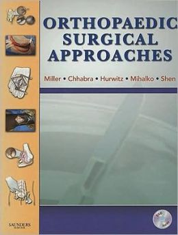 Orthopaedic Surgical Approaches with DVD