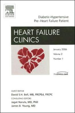 Diabetic-Hypertensive Pre-Heart Failure, An Issue of Heart Failure Clinics