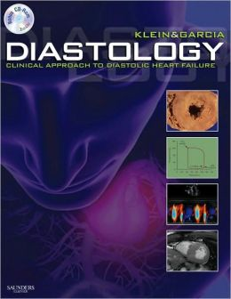 Diastology: Clinical Approach to Diastolic Heart Failure