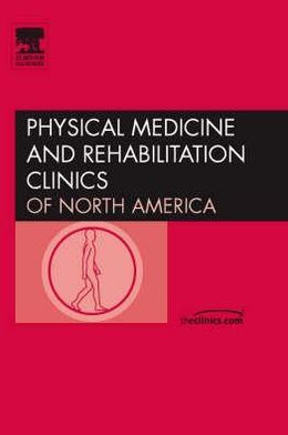 Performing Arts Medicine, An Issue of Physical Medicine and Rehabilitation Clinics