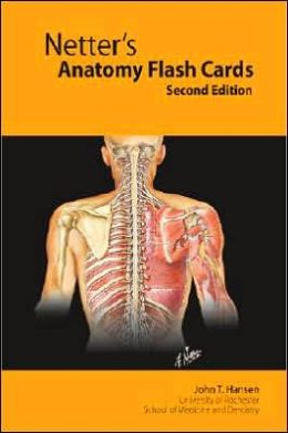 Netter's Anatomy Flash Cards: With STUDENT CONSULT Online Access