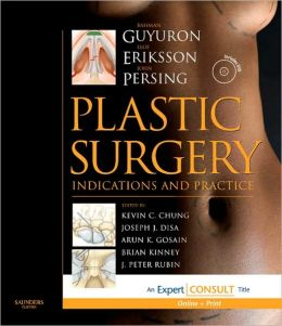 Plastic Surgery: Indications and Practice: Expert Consult Premium Edition: Enhanced Online Features, Print, and DVD, 2-Volume Set