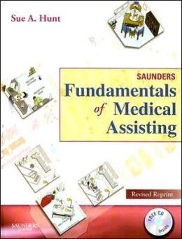 Saunders Fundamentals of Medical Assisting - Revised Reprint