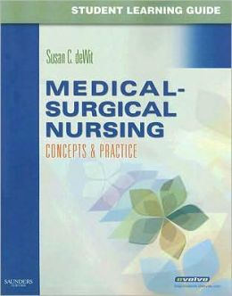 Student Learning Guide for Medical-Surgical Nursing: Concepts & Practice