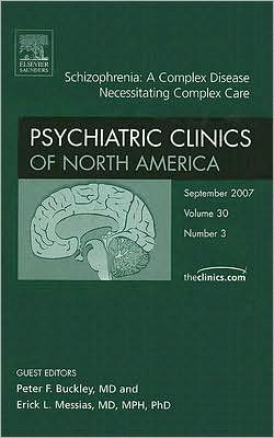 Schizophrenia, An Issue of Psychiatric Clinics