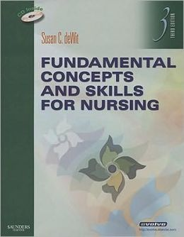 Fundamental Concepts and Skills for Nursing
