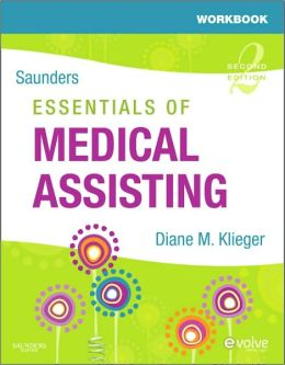 Workbook for Saunders Essentials of Medical Assisting