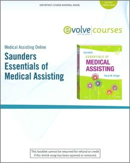Medical Assisting Online for Saunders Essentials of Medical Assisting (User Guide and Access)