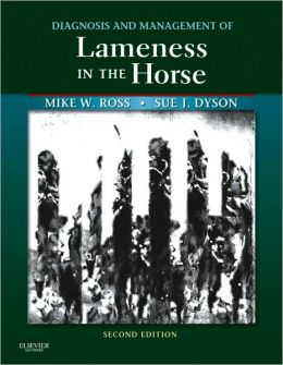 Diagnosis and Management of Lameness in the Horse