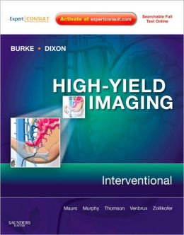 High-Yield Imaging: Interventional: Expert Consult - Online and Print