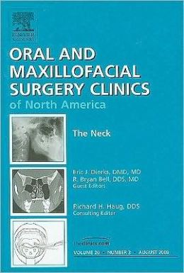 The Neck, An Issue of Oral and Maxillofacial Surgery Clinics