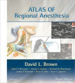Atlas of Regional Anesthesia: Expert Consult - Online and Print