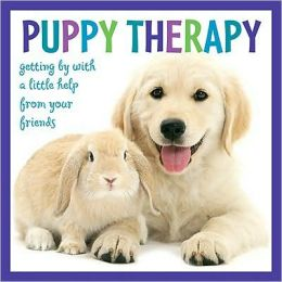 Puppy Therapy: Getting By with a Little Help from Your Friends