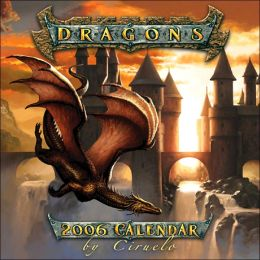 2006 Dragons by Ciruelo Wall Calendar