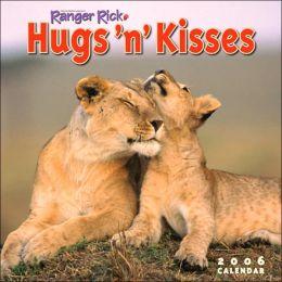 2005 Ranger Rick Hugs 'n' Kisses Wall Calendar