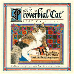 2007 Proverbial Cat Wall Calendar