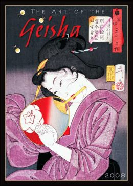 Art of the Geisha 2008 Calendar
