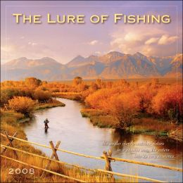 2008 Lure of Fishing Wall Calendar
