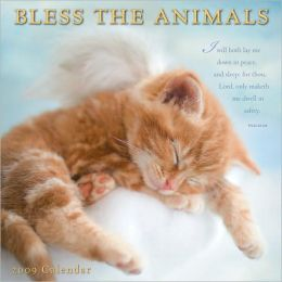 2009 Bless the Animals Wall Calendar
