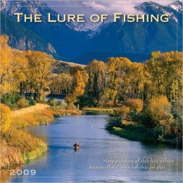 2009 Lure of Fishing Wall Calendar