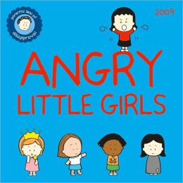 2009 Angry Little Girls Wall Calendar