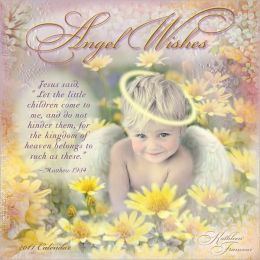 2011 Angel Wishes Wall Calendar