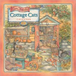 2011 Cottage Cats By Kim Jacobs Wall Calendar