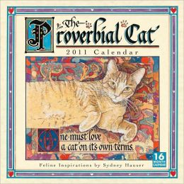 2011 Proverbial Cat Wall Calendar