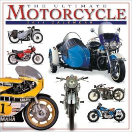 2011 Ultimate Motorcycle Wall Calendar