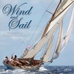 2011 Wind And Sail Wall Calendar