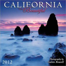 2012 California the Beautiful Wall Calendar