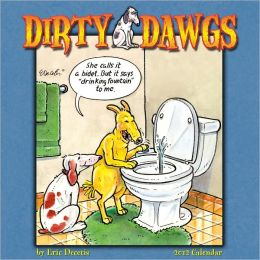 2012 Dirty Dawgs Wall Calendar