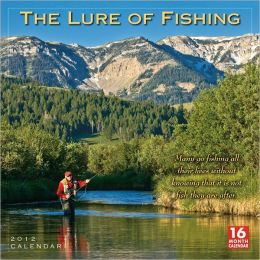 2012 Lure of Fishing Wall Calendar